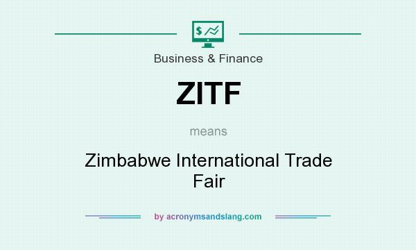 What does ZITF mean? It stands for Zimbabwe International Trade Fair