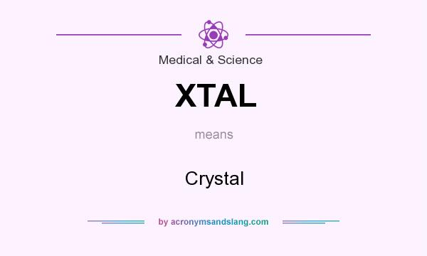What does XTAL mean? It stands for Crystal