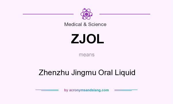 What does ZJOL mean? It stands for Zhenzhu Jingmu Oral Liquid