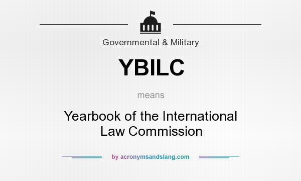 What does YBILC mean? It stands for Yearbook of the International Law Commission