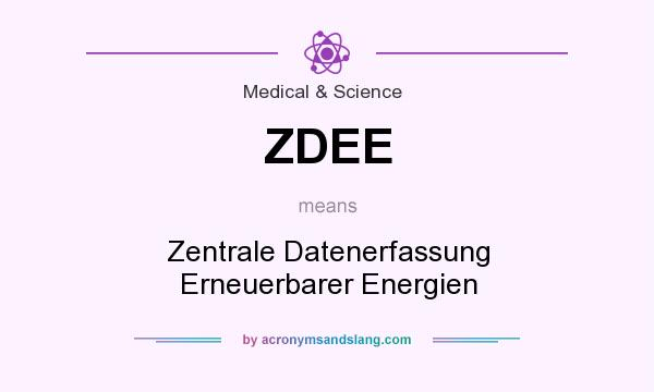 What does ZDEE mean? It stands for Zentrale Datenerfassung Erneuerbarer Energien