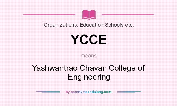 What does YCCE mean? It stands for Yashwantrao Chavan College of Engineering