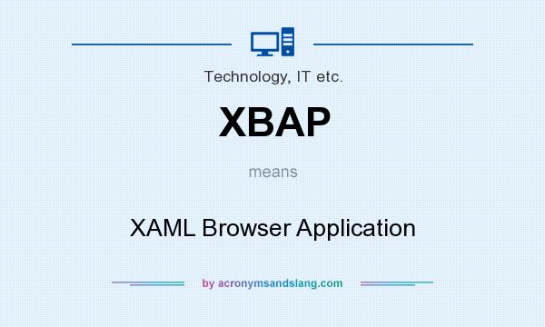 What does XBAP mean? It stands for XAML Browser Application