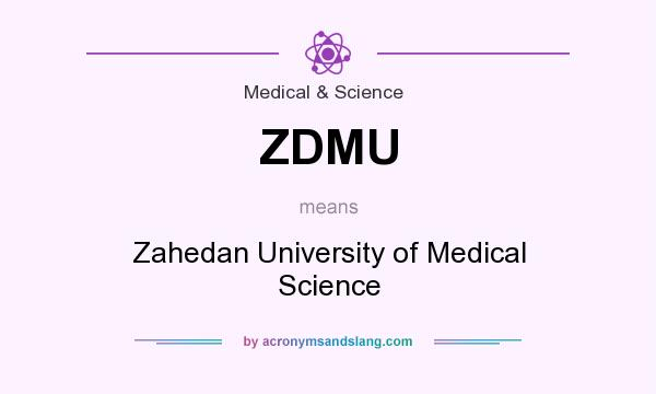 What does ZDMU mean? It stands for Zahedan University of Medical Science