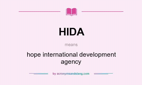 What does HIDA mean? It stands for hope international development agency