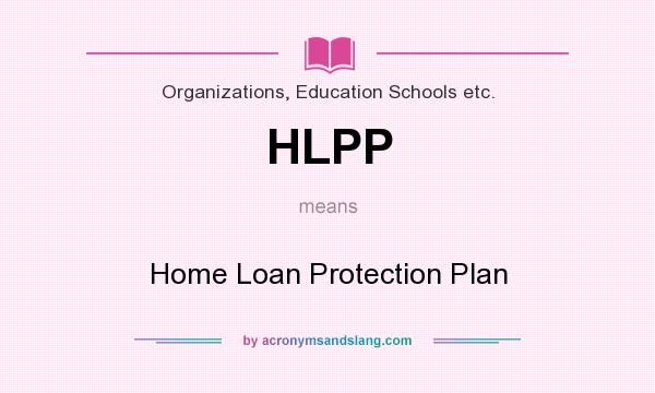 Hlpp Home Loan Protection Plan In Organizations