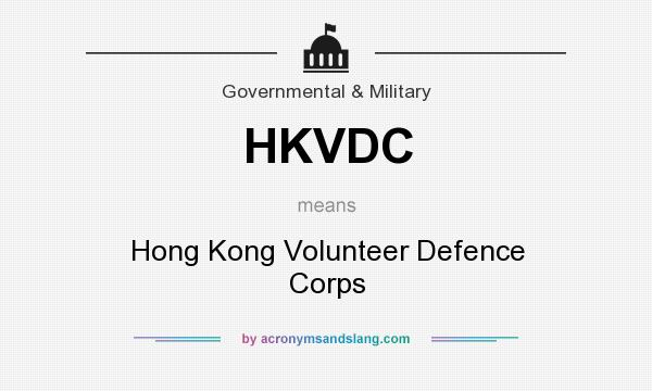 What does HKVDC mean? It stands for Hong Kong Volunteer Defence Corps