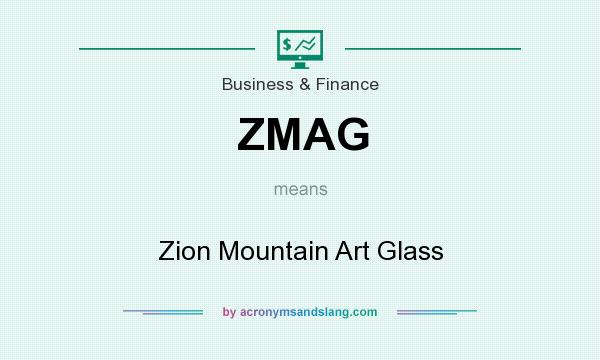 What does ZMAG mean? It stands for Zion Mountain Art Glass