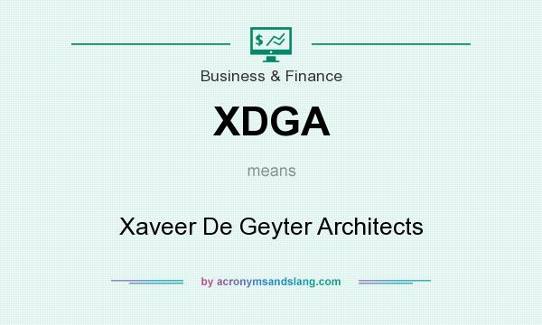 What does XDGA mean? It stands for Xaveer De Geyter Architects