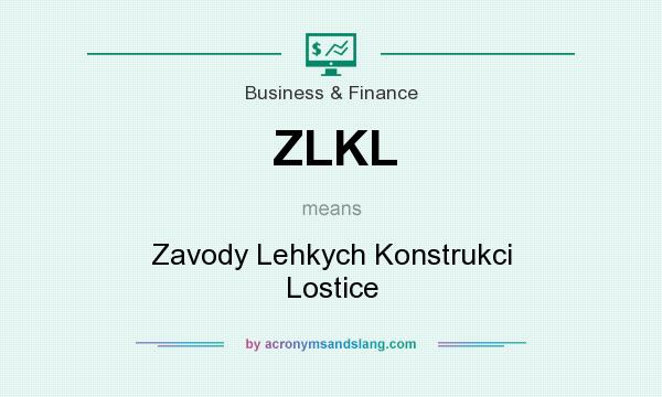 What does ZLKL mean? It stands for Zavody Lehkych Konstrukci Lostice
