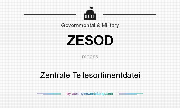 What does ZESOD mean? It stands for Zentrale Teilesortimentdatei