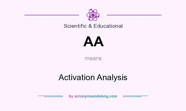 What does AA mean? It stands for Activation Analysis