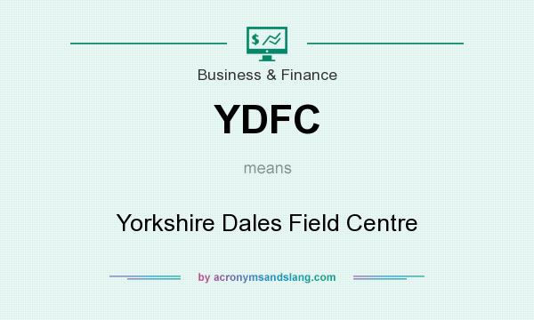 What does YDFC mean? It stands for Yorkshire Dales Field Centre