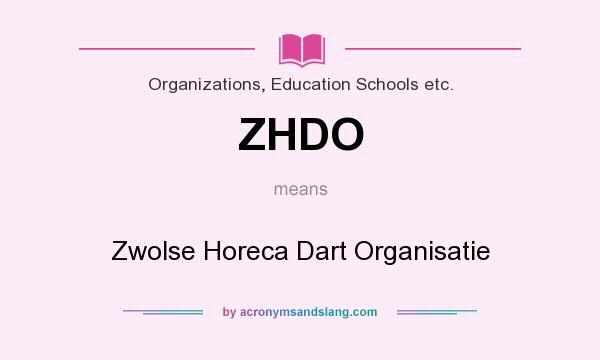 What does ZHDO mean? It stands for Zwolse Horeca Dart Organisatie