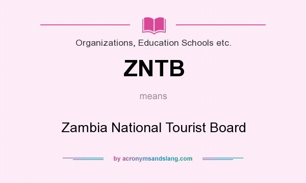 What does ZNTB mean? It stands for Zambia National Tourist Board