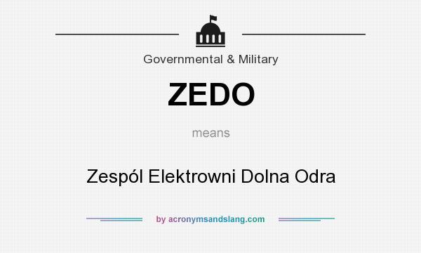 What does ZEDO mean? It stands for Zespól Elektrowni Dolna Odra
