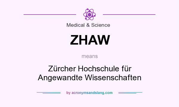 What does ZHAW mean? It stands for Zürcher Hochschule für Angewandte Wissenschaften