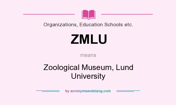 What does ZMLU mean? It stands for Zoological Museum, Lund University
