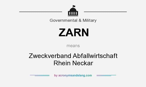What does ZARN mean? It stands for Zweckverband Abfallwirtschaft Rhein Neckar