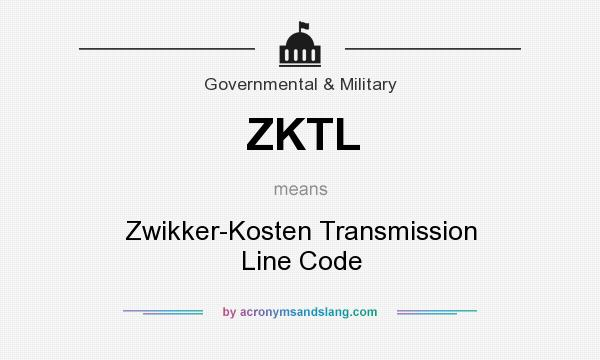 What does ZKTL mean? It stands for Zwikker-Kosten Transmission Line Code