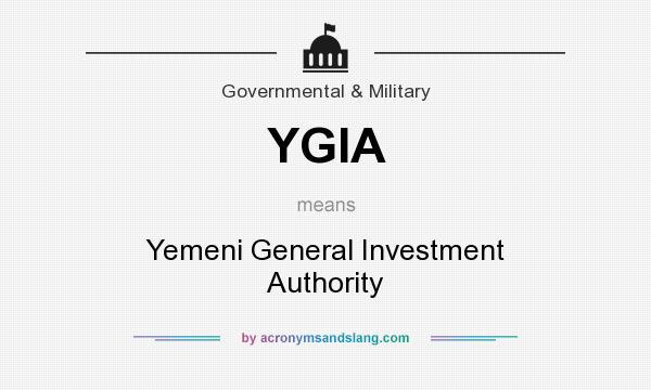 What does YGIA mean? It stands for Yemeni General Investment Authority