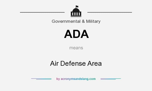 What does ADA mean? It stands for Air Defense Area