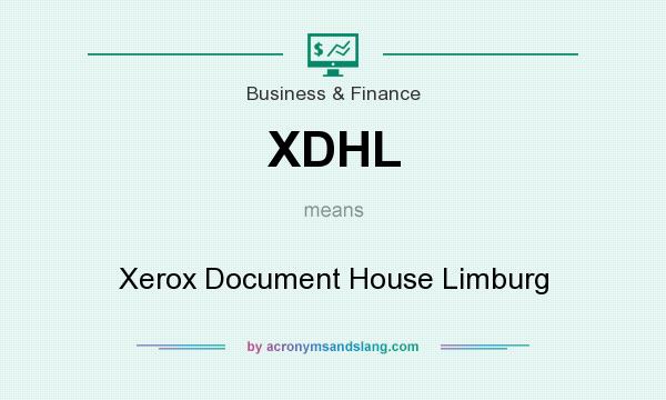 What does XDHL mean? It stands for Xerox Document House Limburg