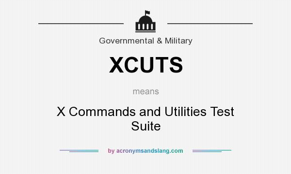What does XCUTS mean? It stands for X Commands and Utilities Test Suite