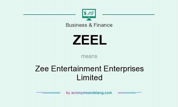 What does ZEEL mean? It stands for Zee Entertainment Enterprises Limited