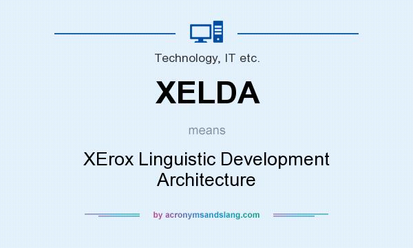What does XELDA mean? It stands for XErox Linguistic Development Architecture