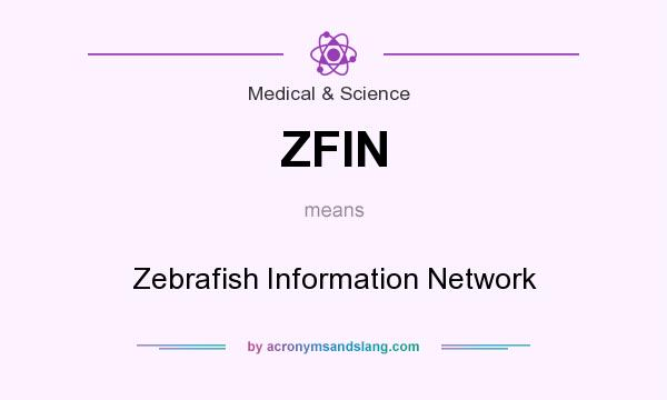 What does ZFIN mean? It stands for Zebrafish Information Network