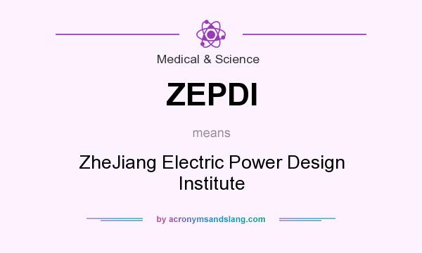 What does ZEPDI mean? It stands for ZheJiang Electric Power Design Institute