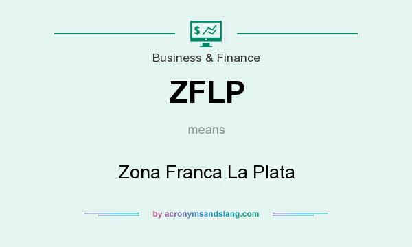 What does ZFLP mean? It stands for Zona Franca La Plata