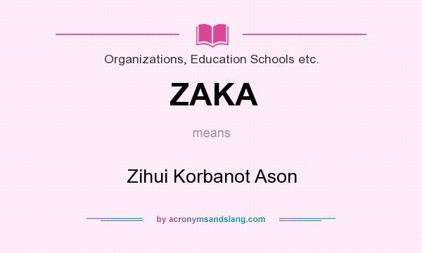What does ZAKA mean? It stands for Zihui Korbanot Ason