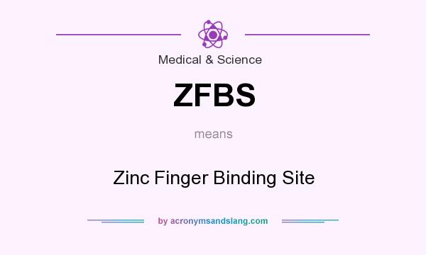 What does ZFBS mean? It stands for Zinc Finger Binding Site