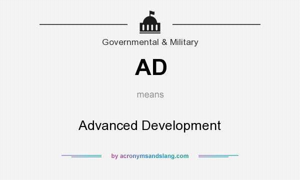 What does AD mean? It stands for Advanced Development