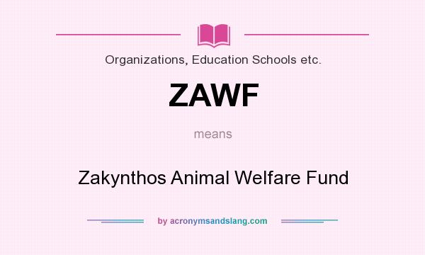 What does ZAWF mean? It stands for Zakynthos Animal Welfare Fund