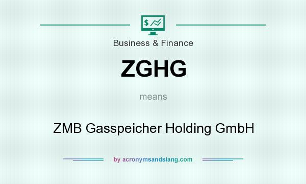 What does ZGHG mean? It stands for ZMB Gasspeicher Holding GmbH