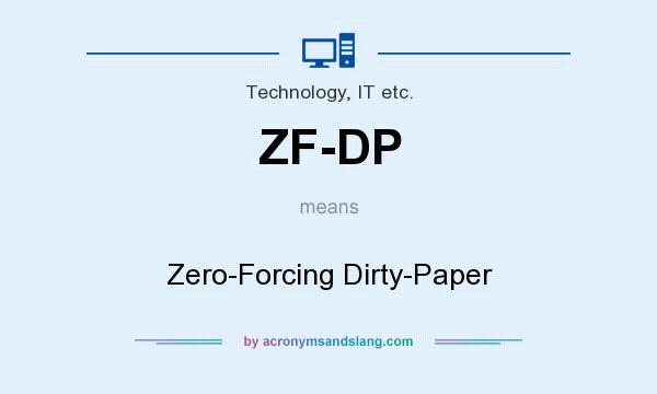 What does ZF-DP mean? It stands for Zero-Forcing Dirty-Paper