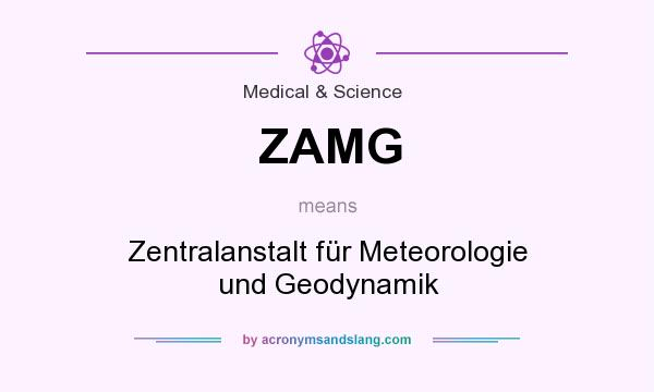 What does ZAMG mean? It stands for Zentralanstalt für Meteorologie und Geodynamik