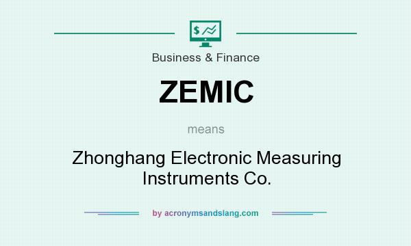 What does ZEMIC mean? It stands for Zhonghang Electronic Measuring Instruments Co.