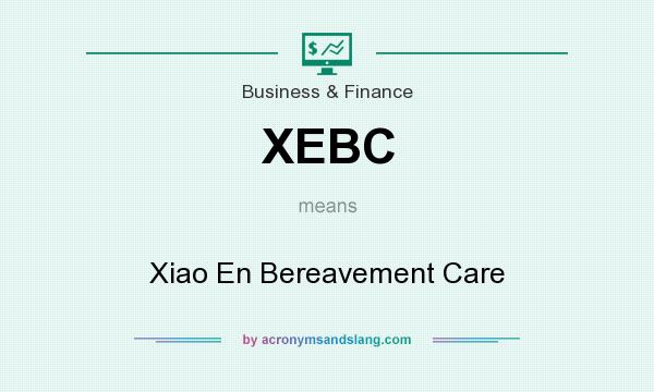 What does XEBC mean? It stands for Xiao En Bereavement Care