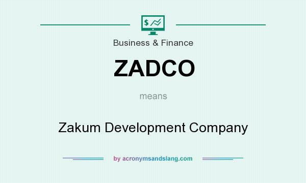 What does ZADCO mean? It stands for Zakum Development Company