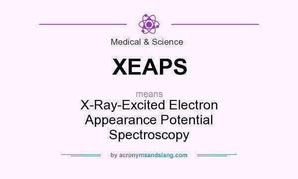 What does XEAPS mean? It stands for X-Ray-Excited Electron Appearance Potential Spectroscopy