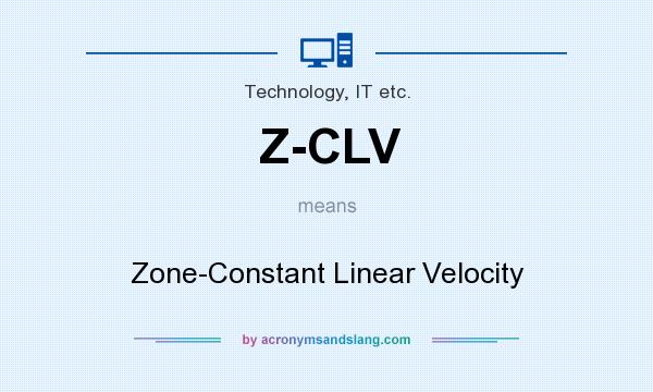 What does Z-CLV mean? It stands for Zone-Constant Linear Velocity