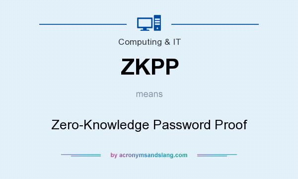 What does ZKPP mean? It stands for Zero-Knowledge Password Proof