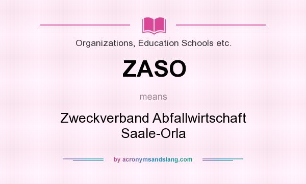 What does ZASO mean? It stands for Zweckverband Abfallwirtschaft Saale-Orla