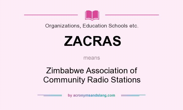 What does ZACRAS mean? It stands for Zimbabwe Association of Community Radio Stations