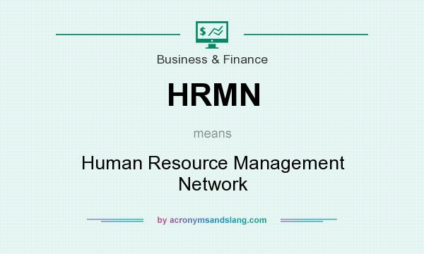 What does HRMN mean? It stands for Human Resource Management Network