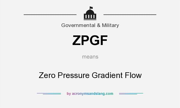 What does ZPGF mean? It stands for Zero Pressure Gradient Flow